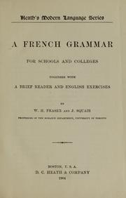 Cover of: A French grammar for schools and colleges | W. H. Fraser