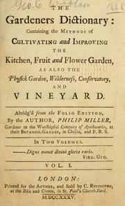 The gardeners dictionary by Miller, Philip