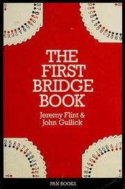 Cover of: The first bridge book | Jeremy Flint