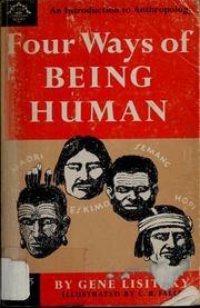 Cover of: Four ways of being human | Gene Lisitzky