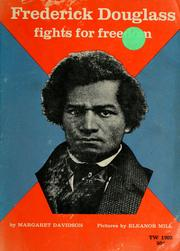 Cover of: Frederick Douglass fights for freedom | Margaret Davidson