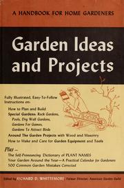 Cover of: Garden ideas and projects | Richard D. Whittemore