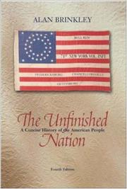 Cover of: The Unfinished Nation, Combined, MP w/PowerWeb  | Alan Brinkley