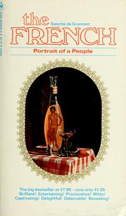 Cover of: The French; portrait of a people | Ted Morgan