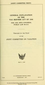 General explanation of the Tax Reform Act of 1986 by United States. Congress. Joint Committee on Taxation