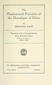 Cover of: The fundamental principles of the metaphysic of ethics | Immanuel Kant