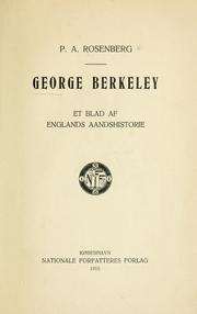 George Berkeley. by P. A. Rosenberg