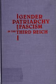 Cover of: Gender, patriarchy, and fascism in the Third Reich | Elaine Martin