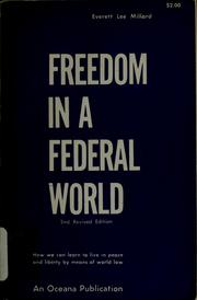 Cover of: Freedom in a federal world | Everett Lee Millard