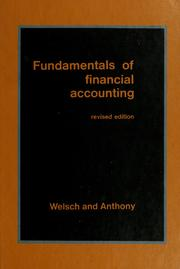 Cover of: Fundamentals of financial accounting by Glenn A. Welsch