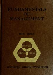 Cover of: Fundamentals of management | James H. Donnelly