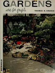 Cover of: Gardens are for people by Thomas Dolliver Church
