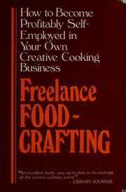 Cover of: Freelance foodcrafting | Janet Shown