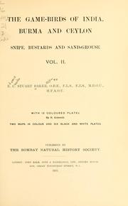 Cover of: The game-birds of India, Burma, and Ceylon by Edward Charles Stuart Baker