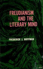 Cover of: Freudianism and the literary mind. by Frederick John Hoffman