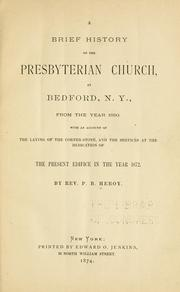 Cover of: A brief history of the Presbyterian Church at Bedford, N.Y | P. B. Heroy