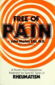Cover of: Free of pain | John Marion Ellis