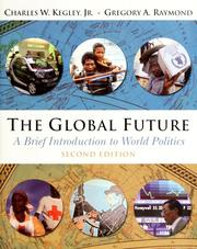 Cover of: The global future | Charles W. Kegley undifferentiated