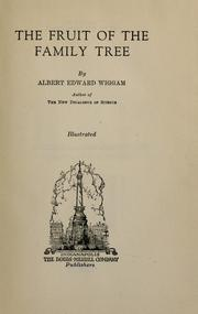 Cover of: The fruit of the family tree | Albert Edward Wiggam