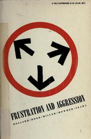 Cover of: Frustration and aggression | John Dollard