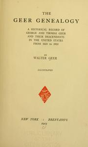 The Geer genealogy by Walter Geer