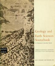 Cover of: Geology and earth sciences sourcebook for elementary and secondary schools by American Geological Institute. Conference