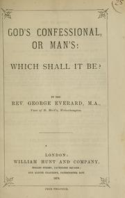 Cover of: God's confessional or man's | George Everard