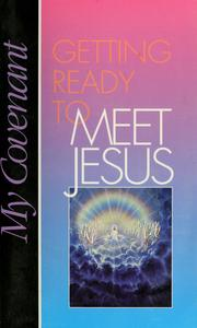 Cover of: Getting ready to meet Jesus |