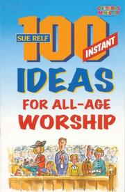 Cover of: 100 Instant Ideas for all age Worship (Children
