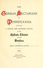 Cover of: The German sectarians of Pennsylvania | Julius Friedrich Sachse
