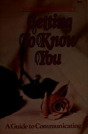 Cover of: Getting to know you | Marjorie Umphrey