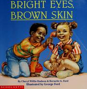 Cover of: Bright eyes, brown skin | Cheryl Willis Hudson