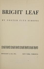 Cover of: Bright leaf | Foster Fitz-Simons