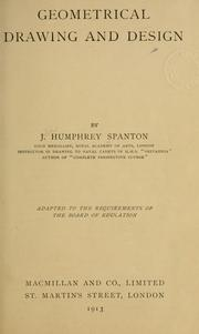 Cover of: Geometrical drawing and design | J. Humphrey Spanton