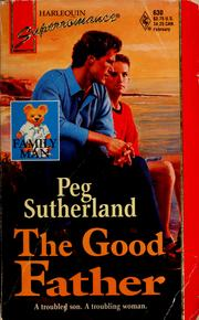 Cover of: The good father | Peg Sutherland