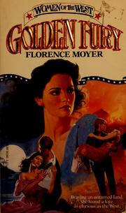 Cover of: Golden Fury (Women of the West) by Florence Moyer