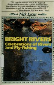 Cover of: Bright rivers | Nick Lyons