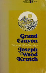 Cover of: Grand Canyon: today and all its yesterdays.