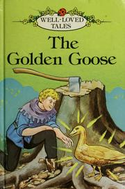 Cover of: The golden goose | Betty Evans