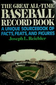Cover of: The great all-time baseball record book | Joseph L. Reichler