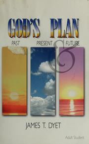 Cover of: God's plan | James T. Dyet
