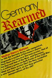 Germany rearmed by Walter Henry Nelson