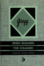 Cover of: Gregg speed building for colleges by Gregg, John Robert