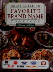 Cover of: Great American favorite brand name cookbook |