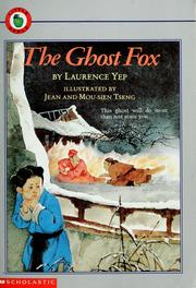 Cover of: The Ghost Fox | Laurence Yep