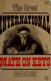 Cover of: The great international math on keys book | Texas Instruments Incorporated. Learning Center.