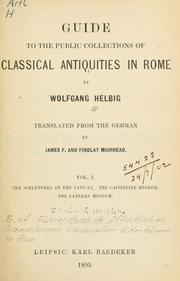 Cover of: Guide to the public collections of classical antiquities in Rome | Wolfgang Helbig