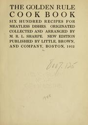 Cover of: The golden rule cook book | Sharpe, M. R. L.