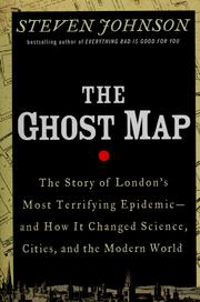 Cover of: Ghost map | Steven Johnson