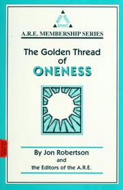 Cover of: The golden thread of oneness | Jon Robertson